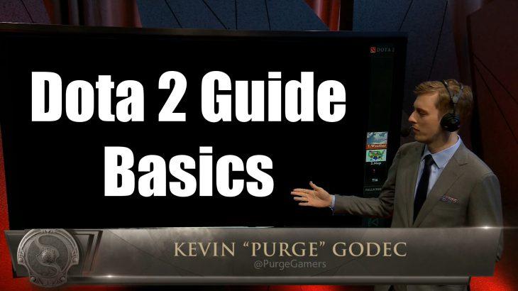 Purge先生のDota 2 Guide – Dota2の基本編 – Thank you Purge!