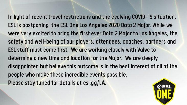 ESL One Los Angeles 2020 Dota2 Major コロナウイルスに敗北し延期 (´;ω;`)